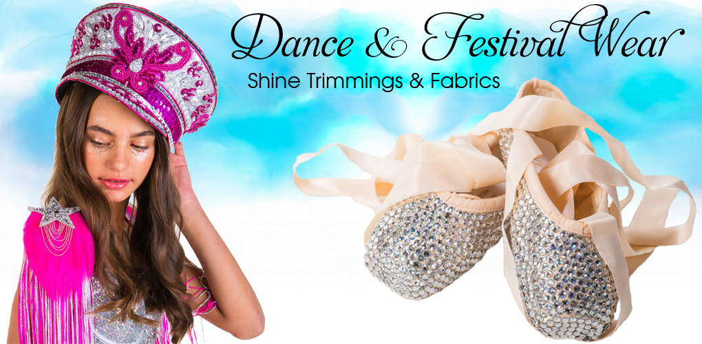 Dance & Festival Wear - Shine Trimmings & Fabrics